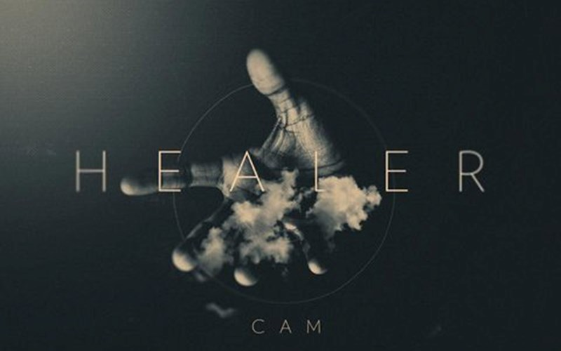 "New Song by Cam ""Healer"""
